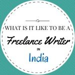 There are more struggles than you thought when it comes to being a freelance writer in India