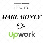 How to make money on Upwork