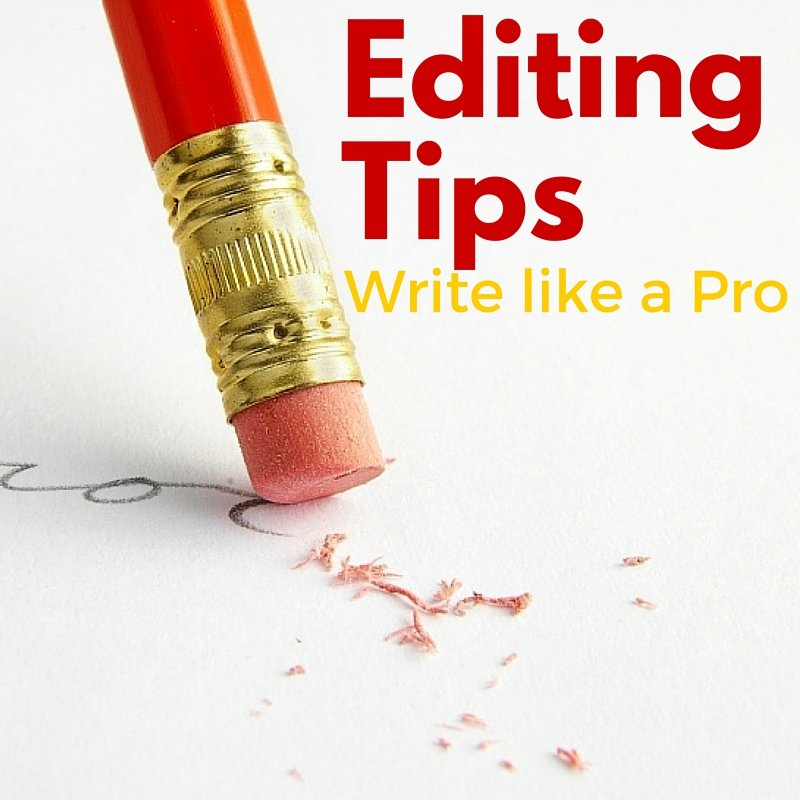 Editing tips to write like a pro