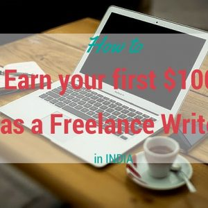 Wondering how much you can make as a freelance writer in India? Here is the only guide you will ever need