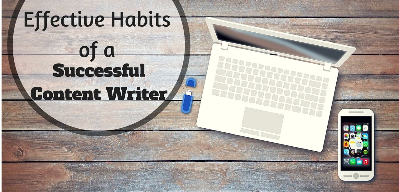 Effective Habits of a Successful Content Writer