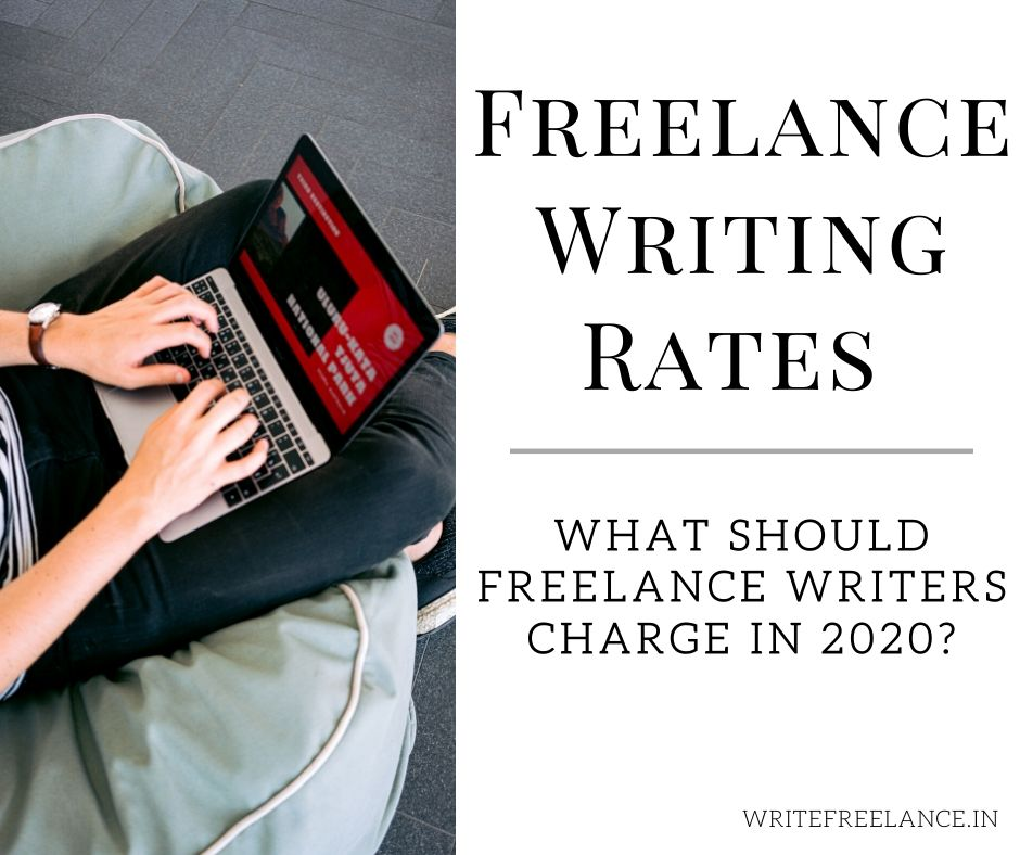 Setting your freelance writing rates in 2020, especially as a new freelance writer in India will be one of the biggest dilemmas you will face.