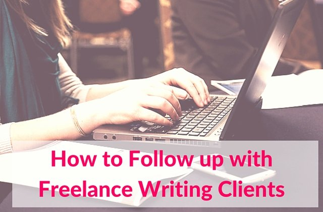 How to Follow up with Freelance Writing Clients