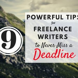 In this post, we discuss powerful tips for freelance writers which can help them never miss a deadline again