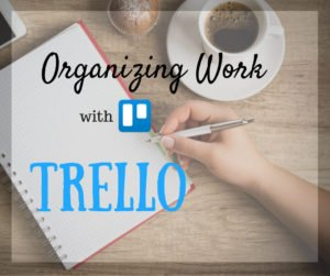 Organizing work with Trello can make the whole organization part superbly easy for freelance writers