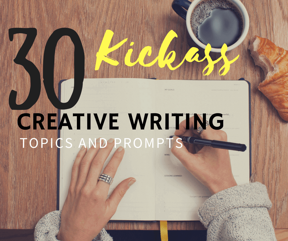 kickass-creative-writing-topics-prompts