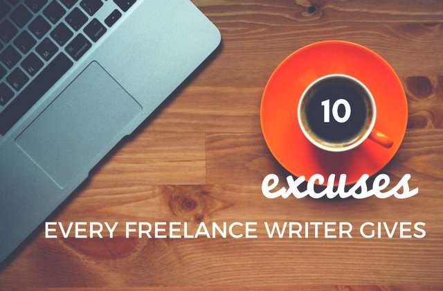 10 excuses every freelance writer gives