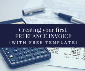 Creating your first freelance invoice - Freelance Writer- Write Freelance- Ritika Tiwari