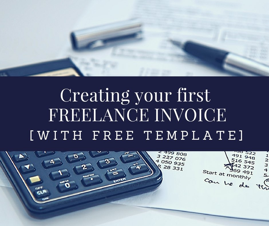 Creating your first freelance invoice - Freelance Writer- Write Freelance- Ritika Tiwari
