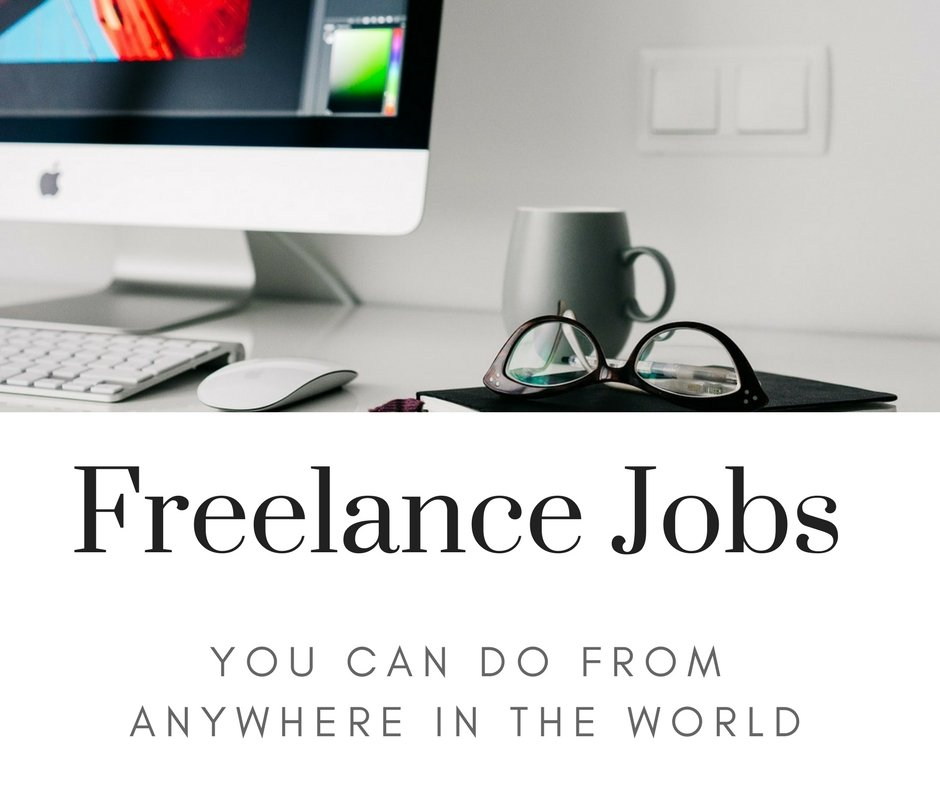 8 Freelance Jobs You Can Do From Anywhere in the World
