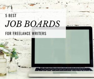 Best-Job boards-Freelance-Writers