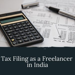 Tax Filing as a freelancer in India can be utterly confusing mostly because there are no specific tax laws for 'freelancers.' You have to basically navigate through it on your own.