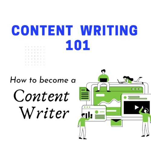 Content Writer 101 How to become a Content Writer